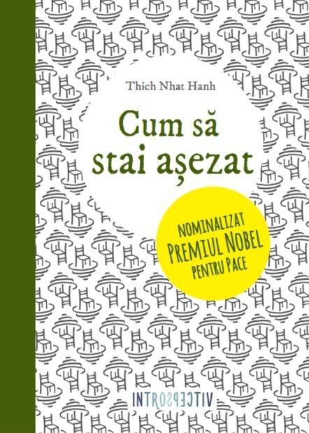 Cum Sa Stai Asezat | Thich Nhat Hahn