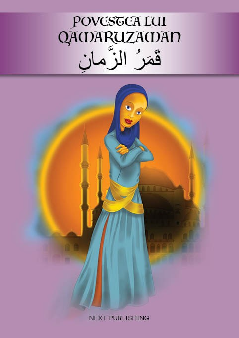 Povestea lui Qamaruzaman – editie bilingva romana-araba  