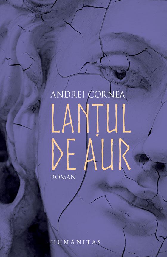 Lantul de aur | Andrei Cornea