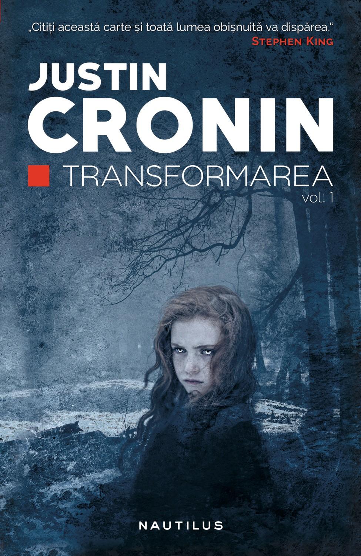 Transformarea | Justin Cronin