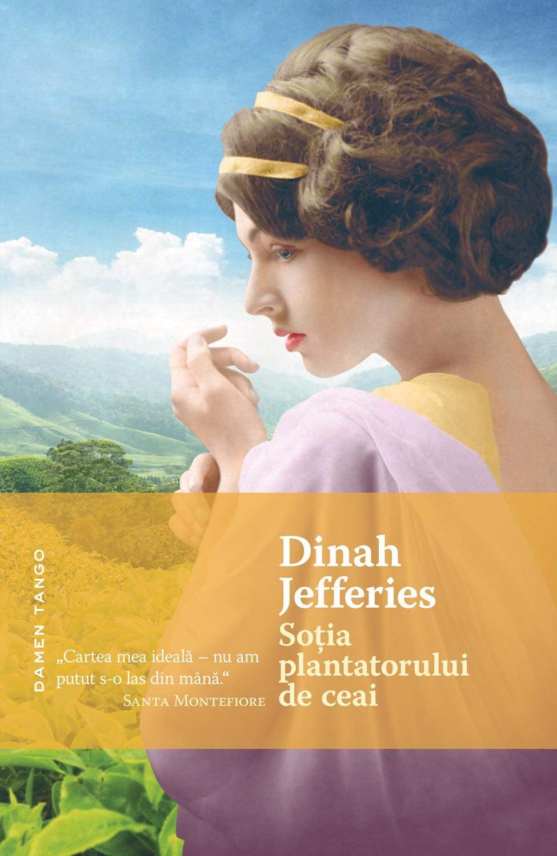 Sotia plantatorului de ceai | Dinah Jefferies