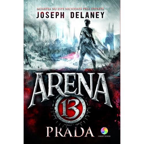 Prada Vol.2 din seria Arena 13 | Joseph Delaney