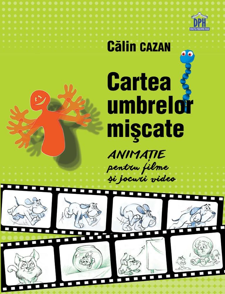 Cartea umbrelor miscatoare | Calin Cazan