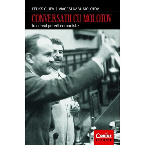 Conversatii cu Molotov