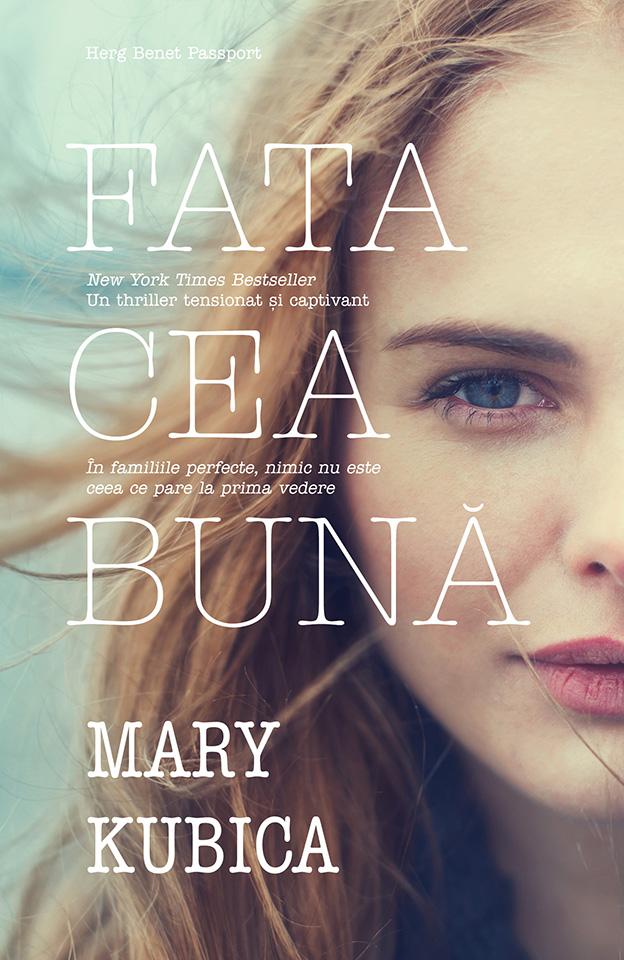 Fata cea buna | Mary Kubica