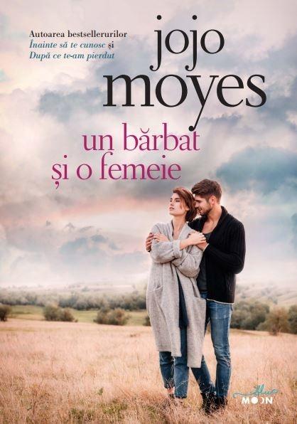 Un barbat si o femeie | Jojo Moyes