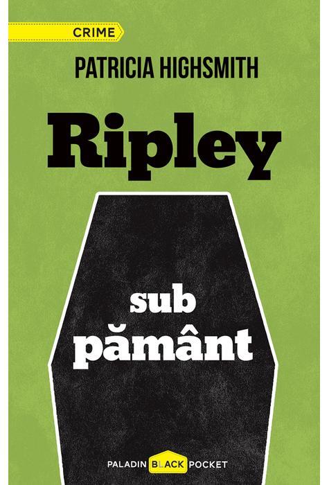 Ripley sub pamant   Patricia Highsmith
