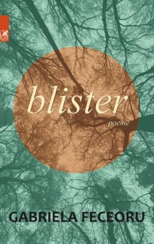 Blister | Gabriela Feceoru