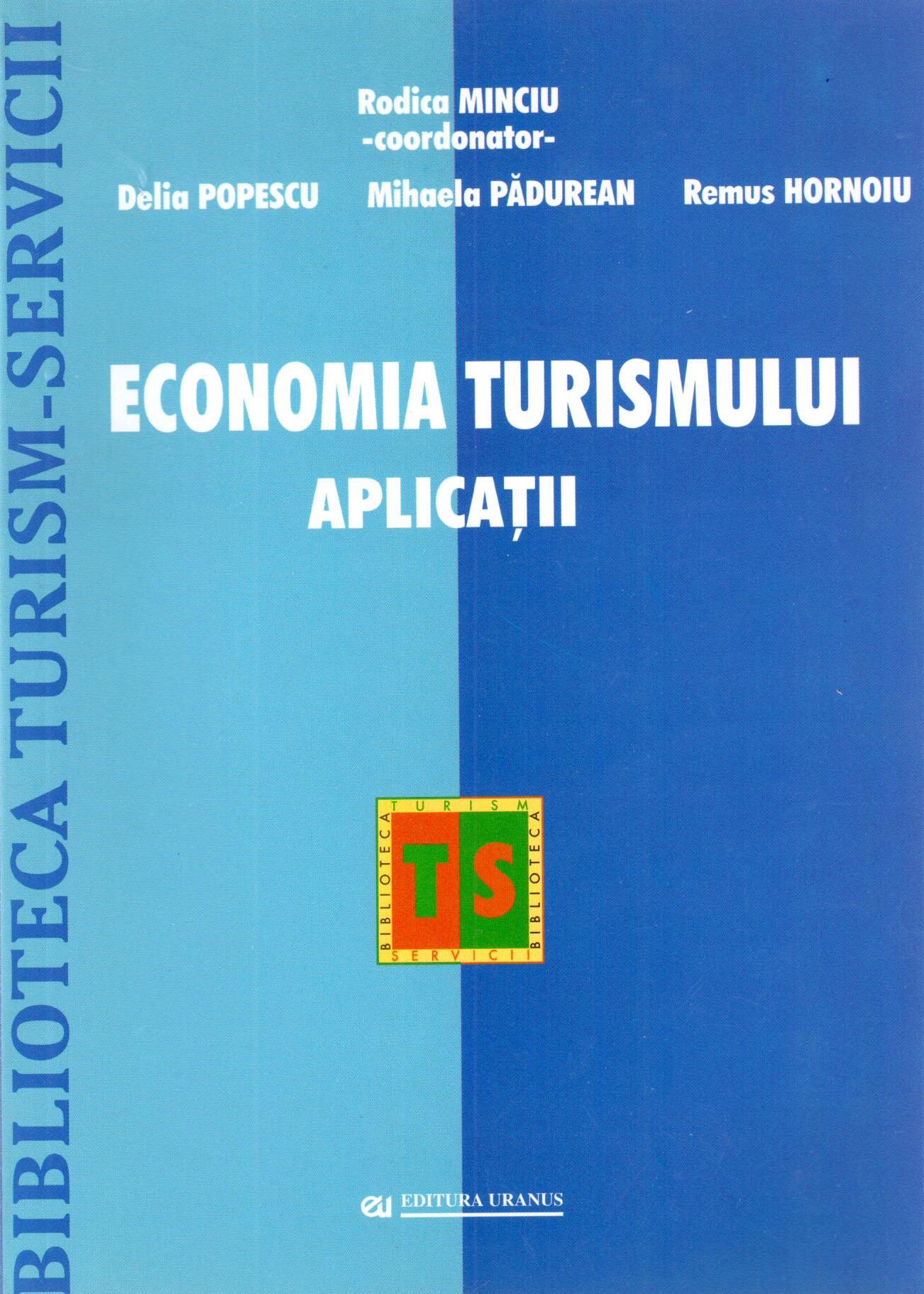 Economia turismului. Aplicatii