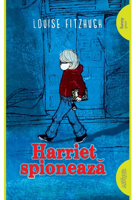 Harriet Spioneaza | Louise Fitzhugh