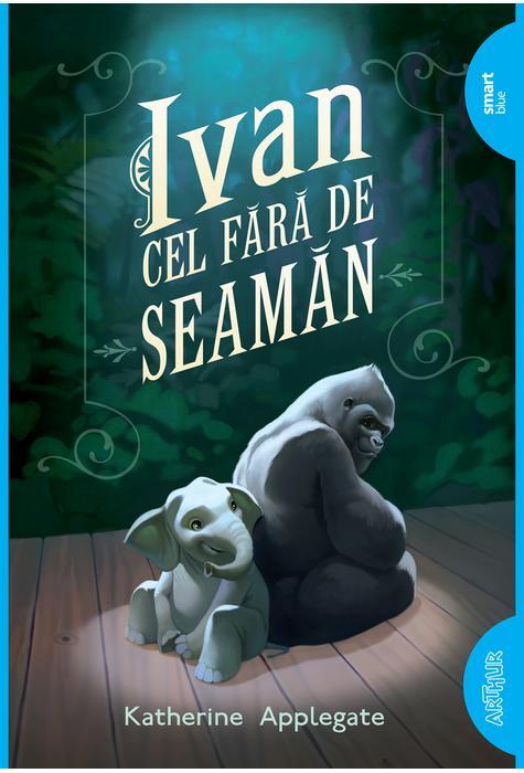 Ivan Cel Fara-de-seaman | Katherine Applegate