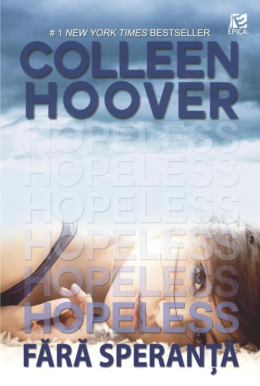Hopeless. Fara speranta | Colleen Hoover