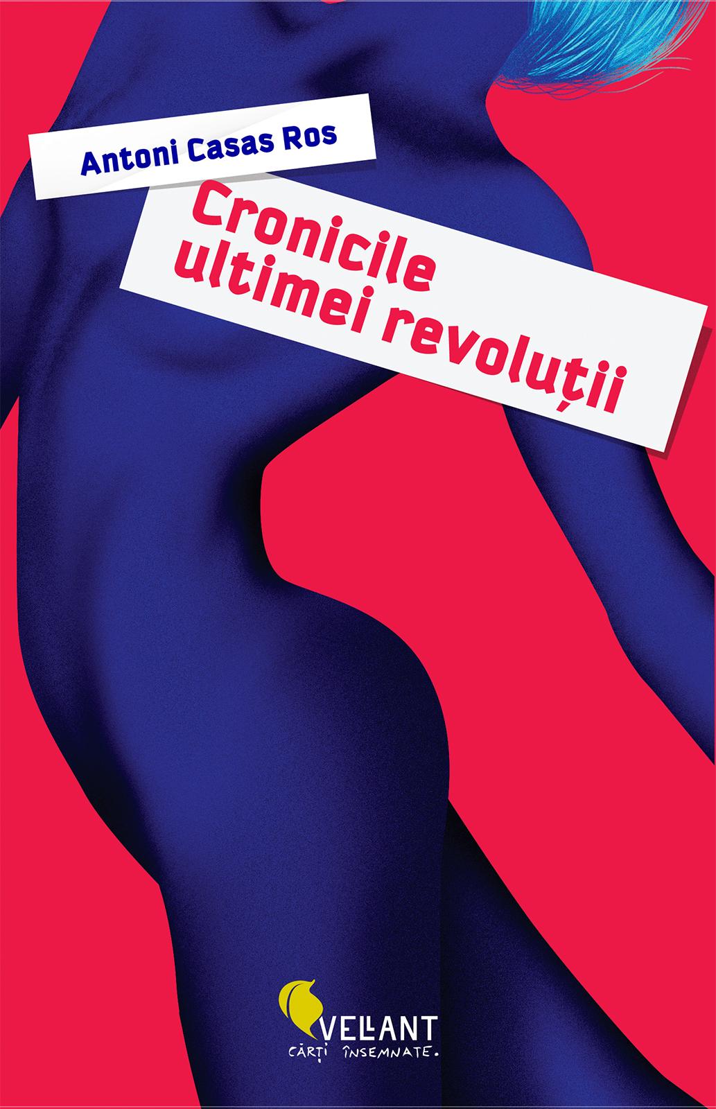 Cronicile ultimei revolutii