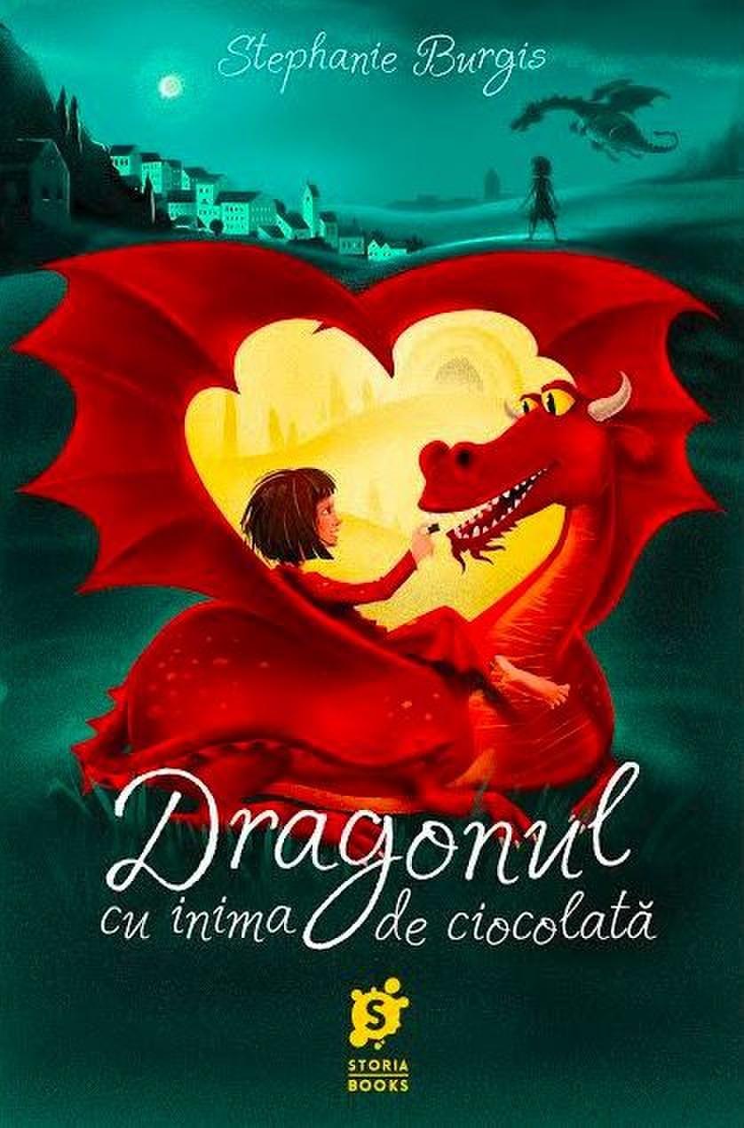 Imagine Dragonul Cu Inima De Ciocolata - Stephanie Burgis