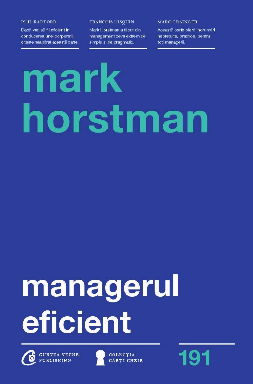 Managerul Eficient | Mark Horstman