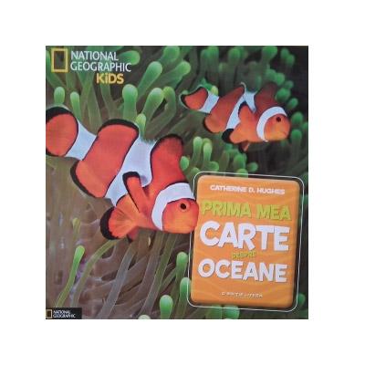 Prima mea carte despre oceane | Catherine D. Hughes