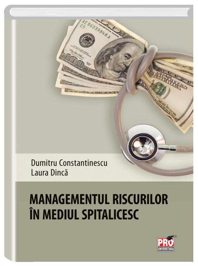 Managementul riscurilor in mediul spitalicesc