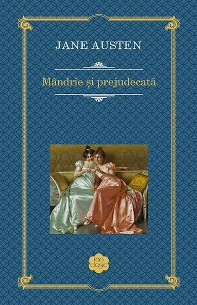 Mandrie si prejudecata | Jane Austen
