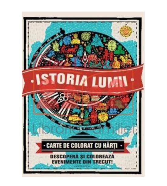 Imagine Istoria Lumii - Carte De Colorat Cu Harti -