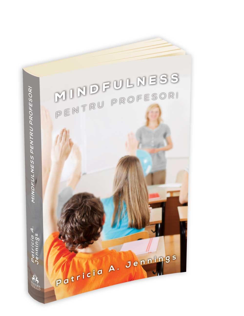 Mindfulness pentru profesori | Patricia Jennings