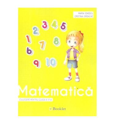 Matematica. Culegere pentru clasa a IV-a