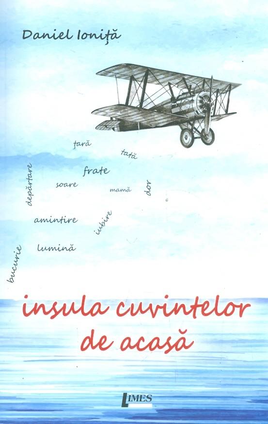 Insula Cuvintelor De Acasa | Daniel Ionita