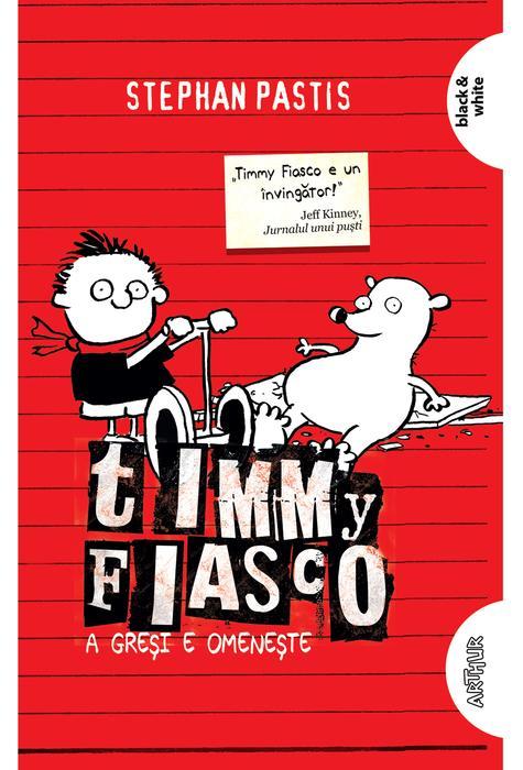 Timmy Fiasco - A Gresi E Omeneste | Stephan Pastis