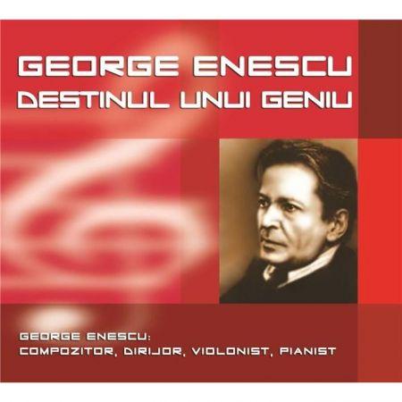 George Enescu - Destinul unui Geniu | George Enescu