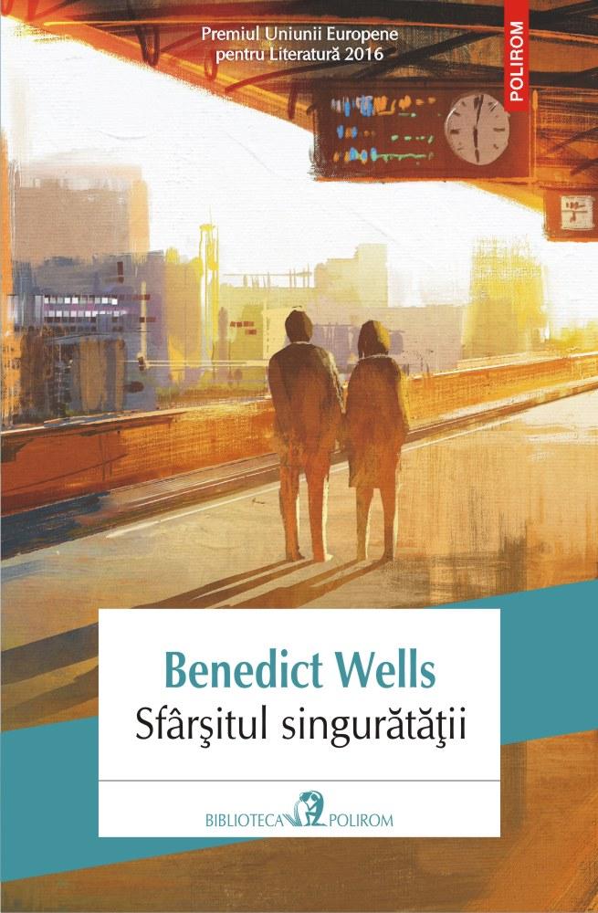 Sfarsitul singuratatii | Benedict Wells