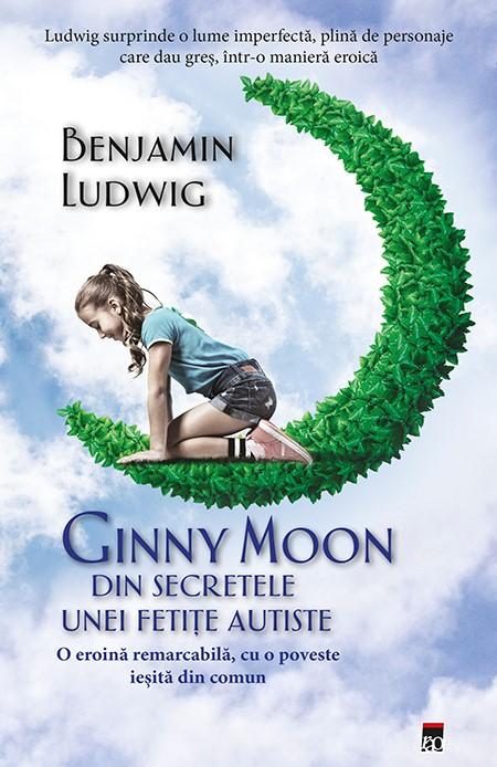 Ginny Moon - Din secretele unei fetite autiste   Ginny Moon