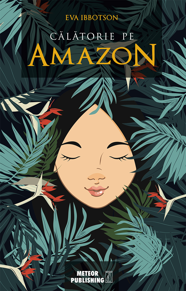 Calatorie pe Amazon | Eva Ibbotson