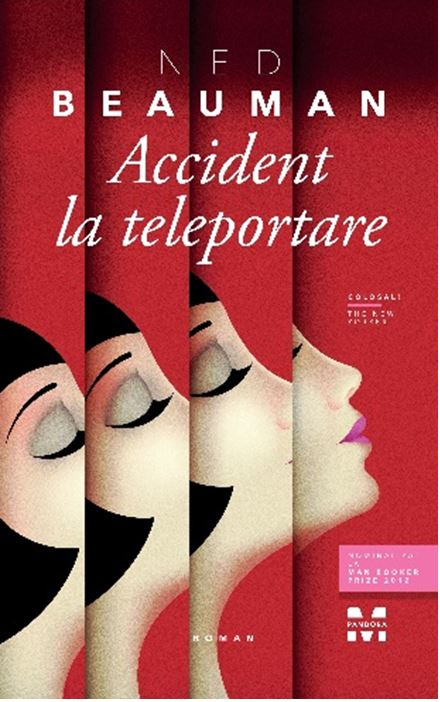 Imagine Accident La Teleportare - Ned Beauman