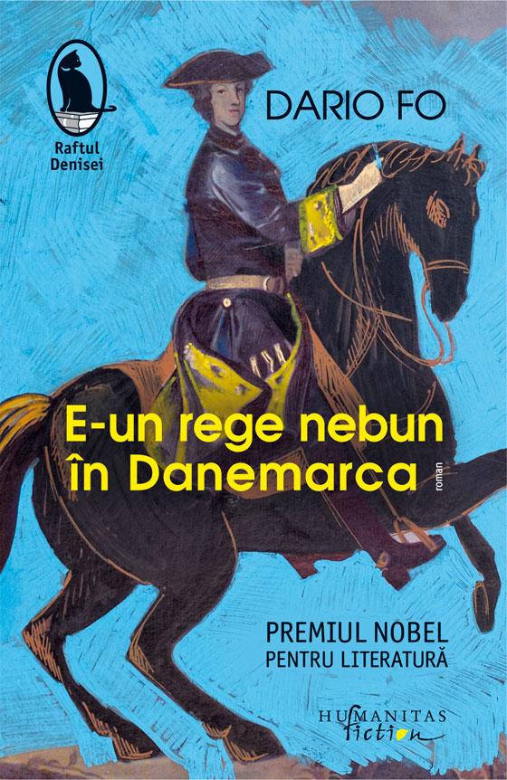 E-un rege nebun în Danemarca | Dario Fo