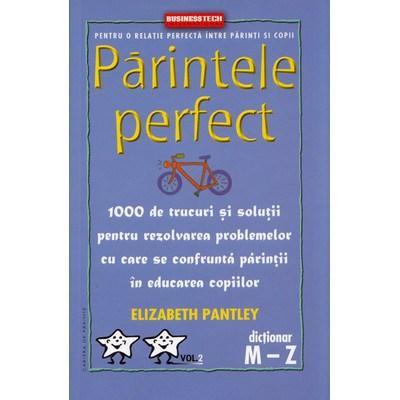 Parintele Perfect Vol. 2