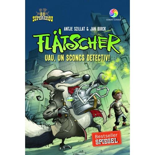 Imagine Flatscher - Uau, Un Sconcs Detectiv! - Antje Szillat