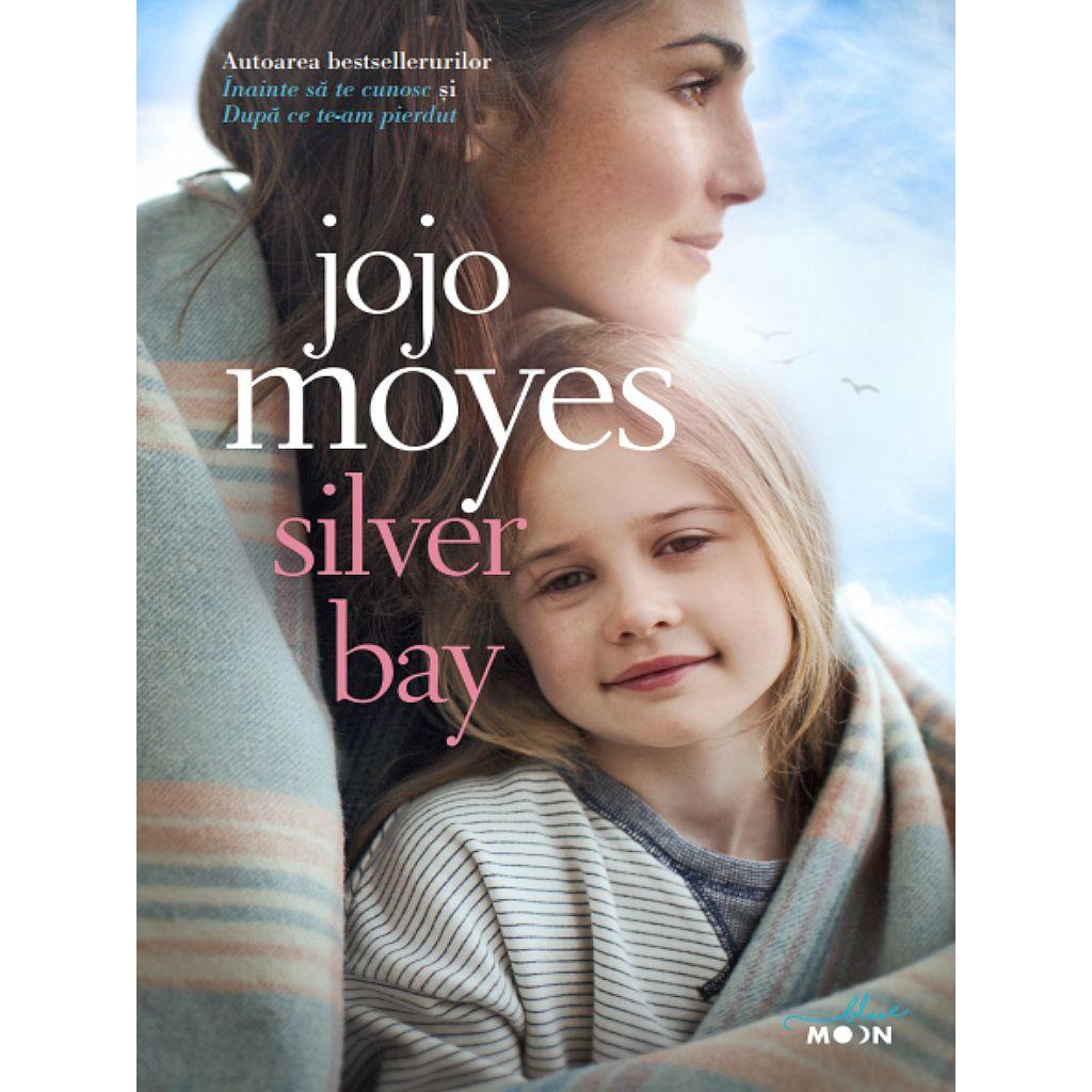 Silver Bay   Jojo Moyes