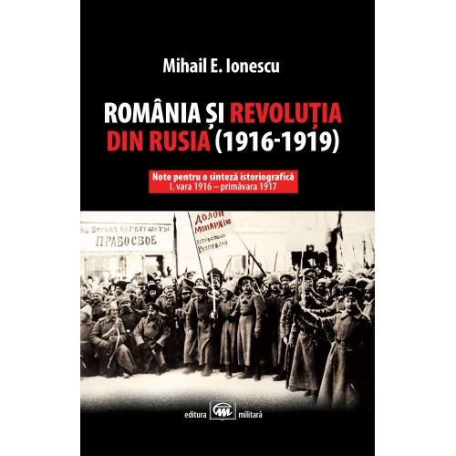 Romania si revolutia din Rusia (1916-1919)