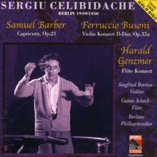 Sergiu Celibidache - Barber: Capricorn, Op. 21 / Busoni: Violin Konzert D-Dur, Op. 35a / Genzmer: Flote Konzert thumbnail