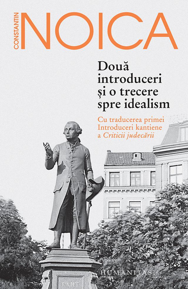 Imagine Doua Introduceri Si O Trecere Spre Idealism - Constantin Noica