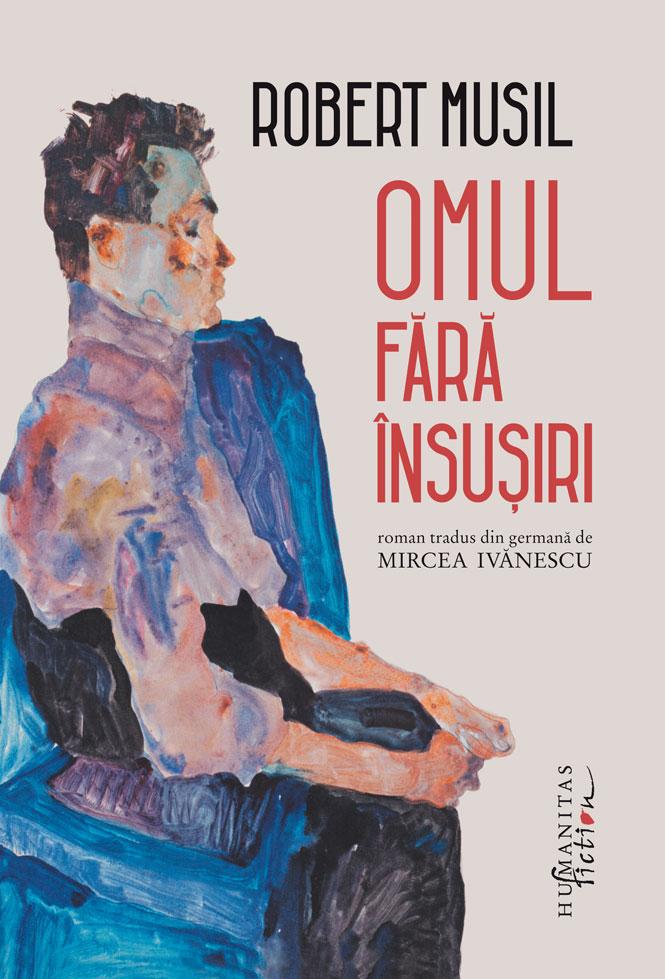 Omul fara insusiri | Robert Musil