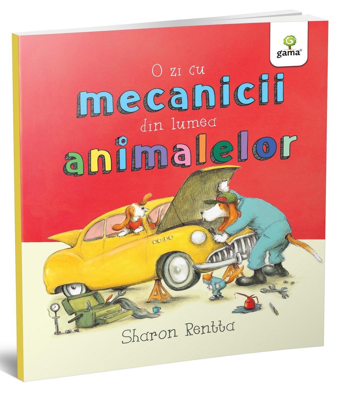 O zi cu mecanicii din lumea animalelor   Sharon Rentta