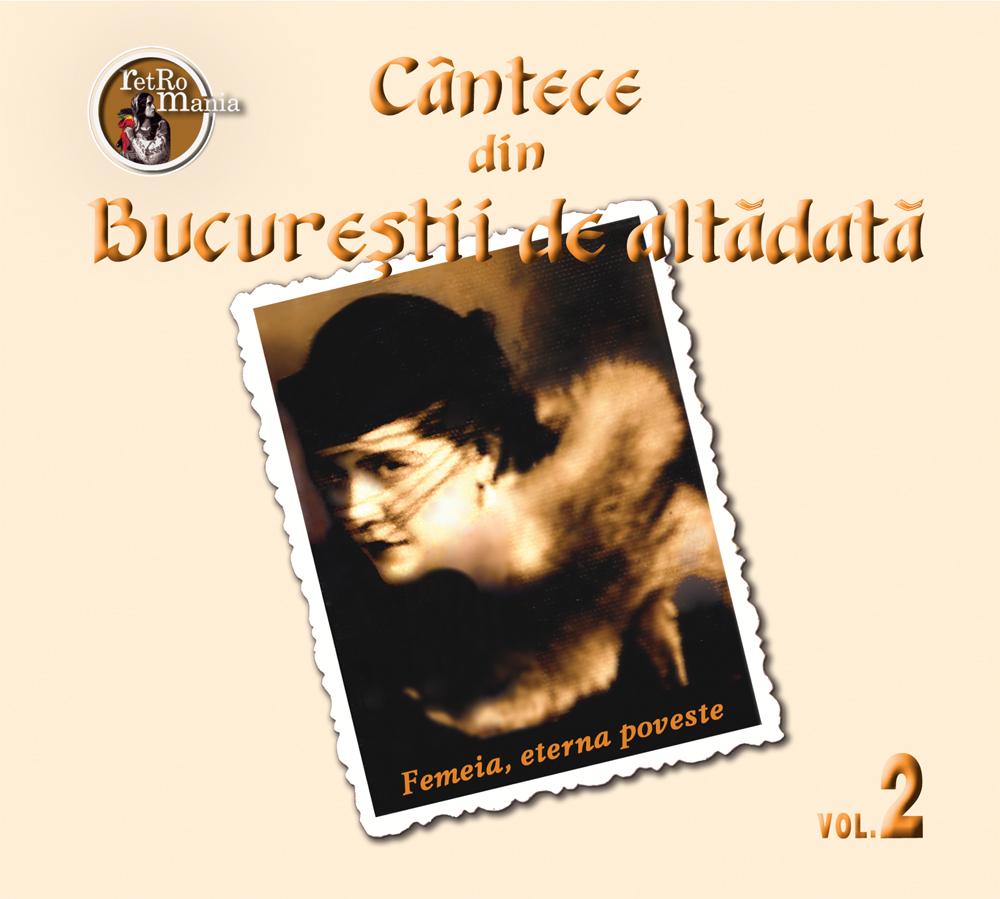 Cantece din Bucurestii de altadata – vol.2 thumbnail
