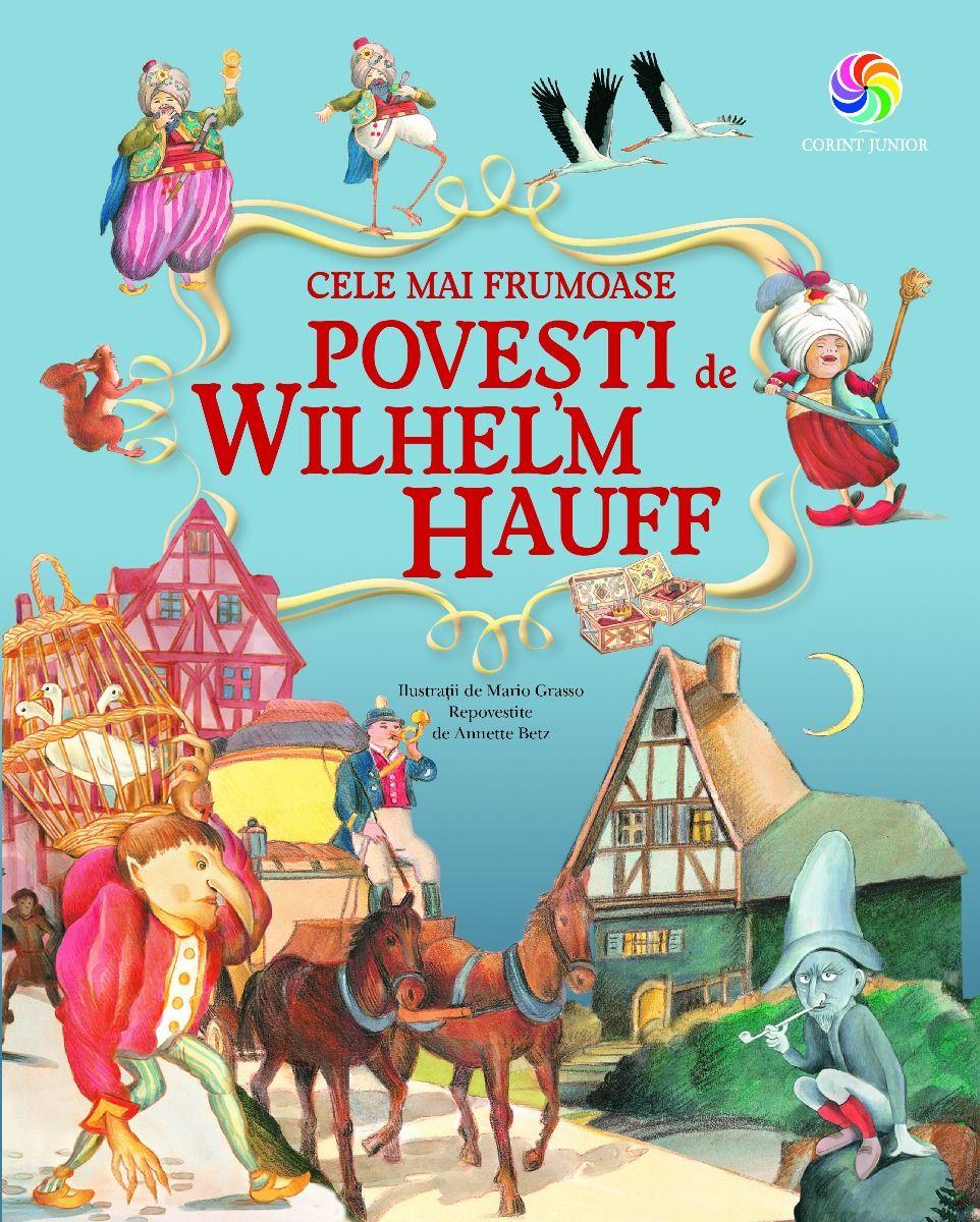 Cele mai frumoase povești de Wilhelm Hauff   Wilhelm Hauff