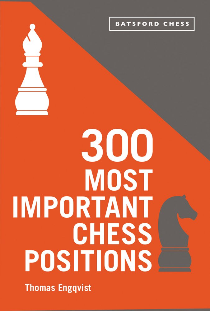 300 Most Important Chess Positions thumbnail
