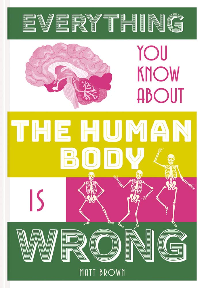 Everything You Know About the Human Body is Wrong thumbnail