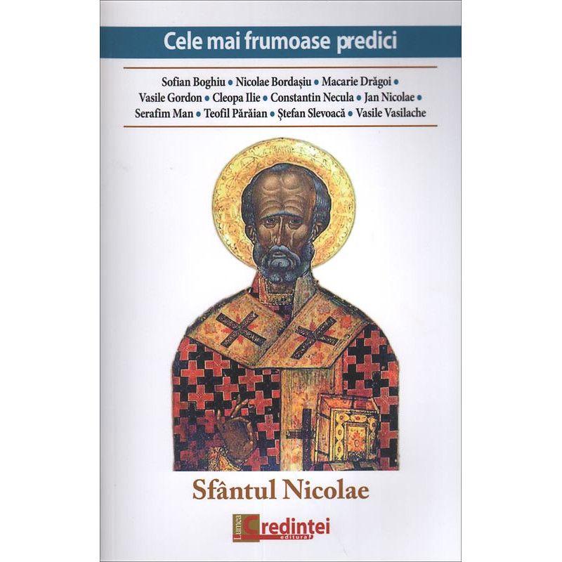 Sfantul Nicolae. Cele mai frumoase predici