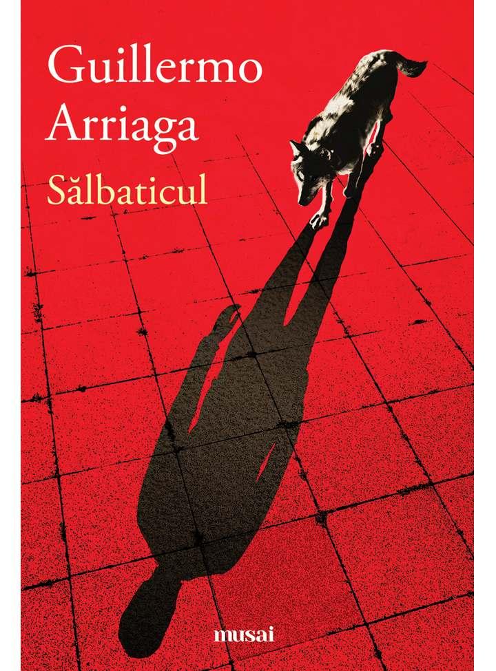Salbaticul | Guillermo Arriaga