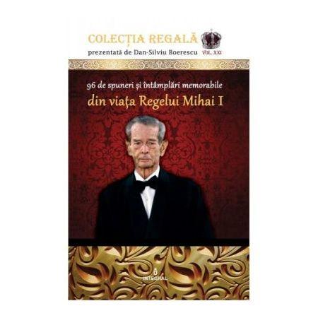 96 de spuneri si intamplari memorabile din viata Regelui Mihai I thumbnail