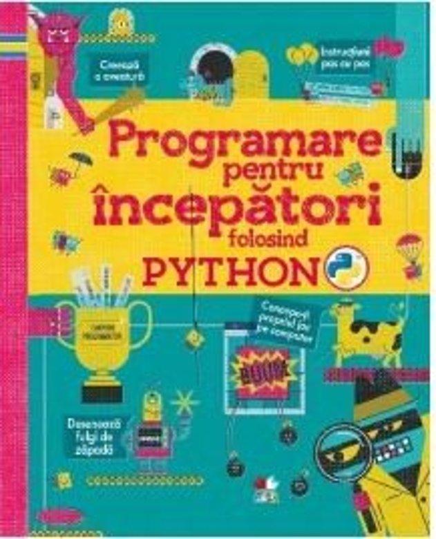 Programare pentru incepatori folosind PYTHON thumbnail