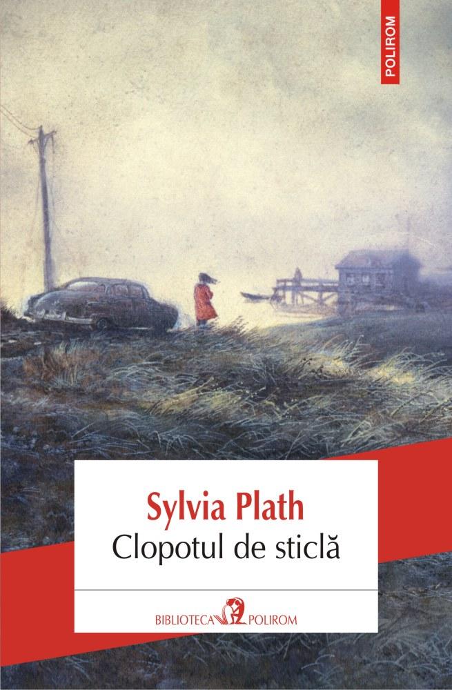 Clopotul de sticla | Sylvia Plath